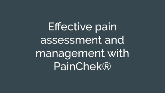 Effective pain assessment and management with PainChek